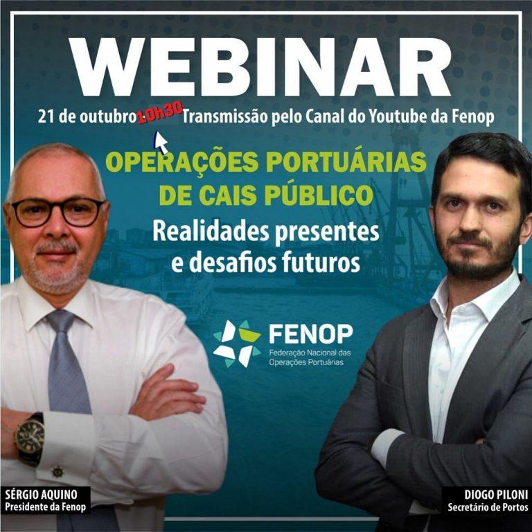 FENOP realiza nesta quinta Webinar sobre Operações Portuárias de Cais Público, com Diogo Piloni